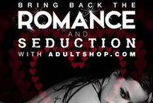 Romance & Seduction / At adultshop.com we're taking it a step further to ensure you always have a complete romantic experience, with thoughtful and innovative touches that are sure to delight and indulge both his and her senses.
