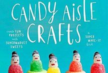 Super Make It: Candy Aisle Crafts / projects from our book Candy Aisle Crafts...and our crafts from around the web!
