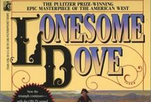 Lonesome Dove. The best book/movie ever / by Michelle Smith