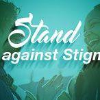 Stand against Stigma / Stand against Stigma
