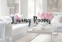 Living Rooms / Design that makes you feel at home while making you look pretty damn good