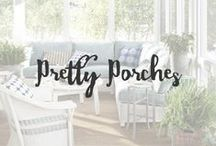 Pretty Porches / Ah, the porch. One of the greatest ideas ever. There is nothing like sitting on the front porch with a cup of tea while you feel the breeze gently touch your face.