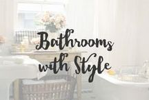 Bathrooms with Style / You should never ignore your bathroom. Its one place you will find yourself sitting longer than you expect and in the end, its the only space you have privacy.