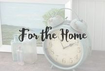 For the Home / A collection of home decor I love.