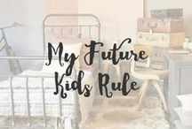 My Future Kids Rule / I cannot wait to have children and surround them with fabulously designed spaces and lots of vintage toys and treasures.
