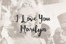 I Love You Marilyn / I have loved Marilyn Monroe ever since I was young and saw her on screen. Back in her days, women looked like real women. I love her classic beauty and the unique features she carries. Her expressions are endless and her style is timeless. I will always love you M :)