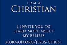 """I Am a """"MORMON"""" / Things I want those I love to know . . . the Gospel of Jesus Christ is on the earth again and it is true! / by Susan Chappell"""