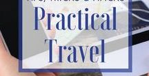 """Practical Travel Tips and Advice / Helpful hints from travelers who have """"been there, done that.""""
