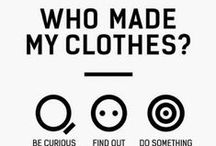 Sustainable Style / Fashion that has ethics. Can your clothing purchases change the world? Yes. Yes they can.
