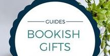 Bookish Gift Guides / Gift ideas for your literary friends and family...books and bookish paraphernalia.