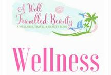 """Wellness / """"Wellness is the realization of our true potential to live a healthier, happier and more successful existence"""""""