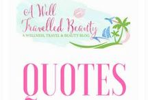 Quotes I love! / Words that inspire you to live your best life