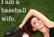 The Life of the Baseball Wife