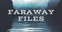 Faraway Files #02