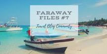 Faraway Files #07: 17 November 2016 / Inspiring Travel posts linked up from around the world