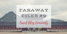 Faraway Files #09 | November 30, 2016 / Inspiring Travel posts linked up from around the world