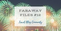Faraway Files #12 | 5th January 2017 / A Community of Travel Blog Writers sharing posts of faraway places on weekly linkup
