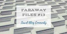 Faraway Files #13 | 12 January 2017 / A Community of Travel Blog Writers sharing posts of faraway places on weekly linkup. Open every Thursday 08:00 UK time, 09:00 CET through Friday at midnight. Hosts: Clare Thomson, Suitcases and Sandcastles; Katy Clarke, Untold Morsels; and Erin Gustafson, Oregon Girl Around the World.