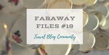 Faraway Files #18 | 16th February 2017 / A Community of Travel Blog Writers sharing posts of faraway places on weekly linkup. Open every Thursday 08:00 UK time, through Friday at midnight. Hosts: Clare Thomson, Suitcases and Sandcastles; Katy Clarke, Untold Morsels; Erin Gustafson, Oregon Girl Around the World.