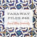 Faraway Files #48 | 28 September 2017