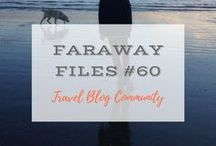Faraway Files #60 | 11 January 2018 / Travel Blog Community Link up | Sharing inspiring travel posts from writers around the world. Open weekly on Thursdays and Fridays.