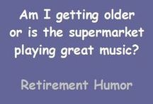 Retirement Tips and Senior Humor / Retirement tips, retirement humor, retirement savings, retirement planning, senior citizens, older people, retirement quotes / by John Kremer / Pinterest Expert