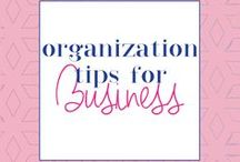 Organization Tips for Business / Organization tips for entrepreneurs, organization tips,  business organization ideas, entrepreneur tips, time management tips, productivity tips, business hacks, time saving hacks, entrepreneur hacks