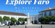 Explore Faro, Portugal / This board is a collection of pins from places in and around Faro Portugal.  Hope it give you some holiday and travel inspiration