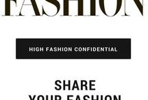 High Fashion Confidential / Group Board To Share Your Fashion Trails, Ideas, Tips or Anything Fashion You Want To Share Out There.