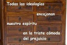Las ideologías / Frases sobre las ideologías
