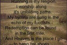 Running / Ideas, gear, inspiration. RUN! / by A~