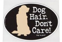 Dogs with Attitude / Dog Hair. Don't Care.