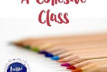 A cohesive class / Fun, engaging and useful ideas to help build a cohesive classroom.