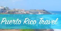 Puerto Rico Travel / Inspiration and travel tips for Puerto Rico