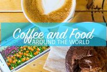 Travel Coffee and Food / Coffee shops and food from around the world.