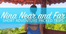 Best of Nina Near and Far Travel Blog / Make the most of short, adventure packed trips by finding the best activities and historical sites. Learn about places, and about yourself through travel.