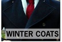 WINTER COATS / Stylish Winter Coats for Guys / by Style Girlfriend