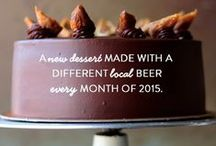Monthly & Seasonal Specials / Throughout 2015, our Desserts of the Month will feature a different local craft brewery beer. Cheers!