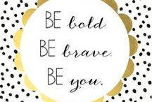 #Quotes / We believe in beauty AND brains.  Wise words from beautiful people, inside and out.