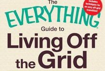 Homesteading / Off The Grid Living / by Teresa Hasty