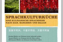 Sprachkulturküche / Eine kulinarische Sprachreise nach China