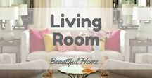 Living Room for Beautiful Home / Make your living room beautiful :)