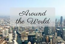 Around The World / All the best places to see and things to do around the world. There's a great big world out there waiting to be discovered!