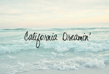 California ~ My Home State / by Cheryl Knowles-deMartine