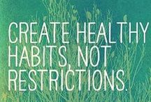 Healthful Resolutions Inspiration  / Quotes to inspire a happy and healthy you through 2014 and beyond!