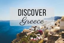 Discover Greece / Discovering the best of Greece travel with things to do, places to visit, and more!