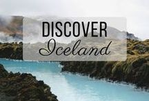 Discover Iceland / Discovering the best of Iceland travel with things to do, places to visit, and more!