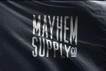MAYHEM SUPPLY CO. / We're dedicated to creating unique + quality goods Limited numbers - Unlimited potential Based in the Commonwealth of Kentucky  www.mayhem.supply