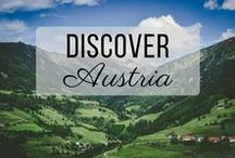 Discover Austria / Discovering the best of Austria travel with things to do, places to visit, and more!