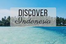 Discover Indonesia / Discovering the best of Indonesia travel with things to do, places to visit, and more!
